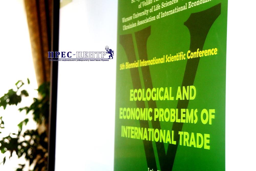 Розпочала роботу V Міжнародна наукова конференція «Еколого-економічні проблеми у міжнародній торгівлі»
